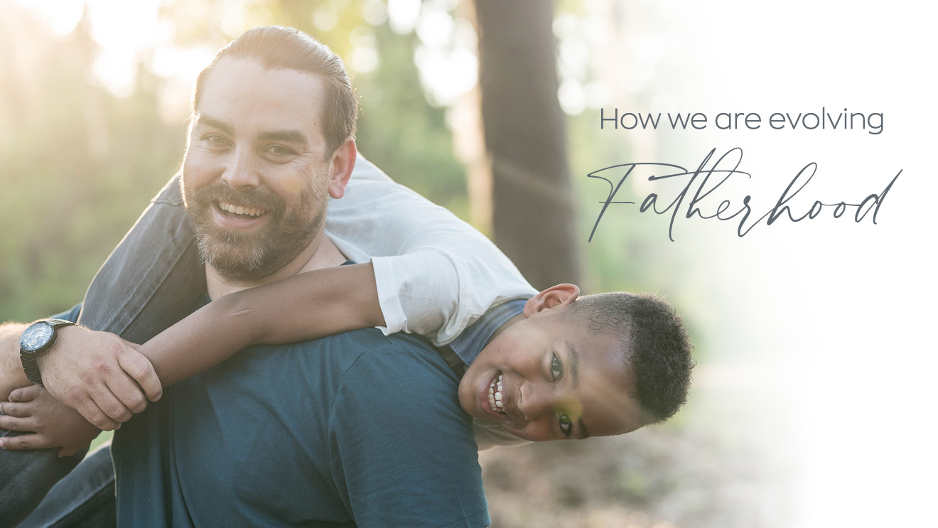 How to be a dad: The evolution of what 'fatherhood' really means